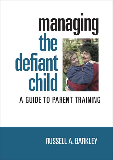 defiant books managing the defiant child a guide to parent