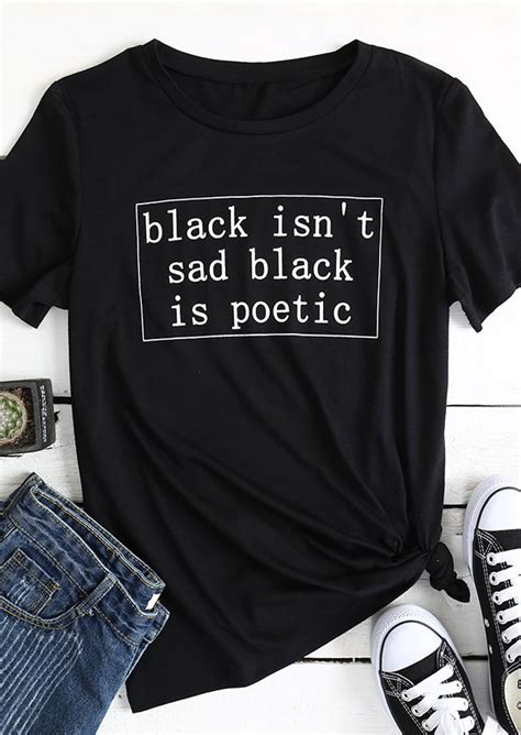 Blouse Black Isn Black Isn T Sad Black Is Poetic T Shirt Fairyseason