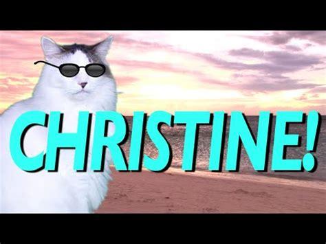 happy birthday christine epic cat happy birthday song youtube