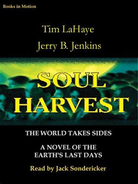 soul harvest the world soul harvest by tim lahaye 183 overdrive ebooks audiobooks and videos for libraries