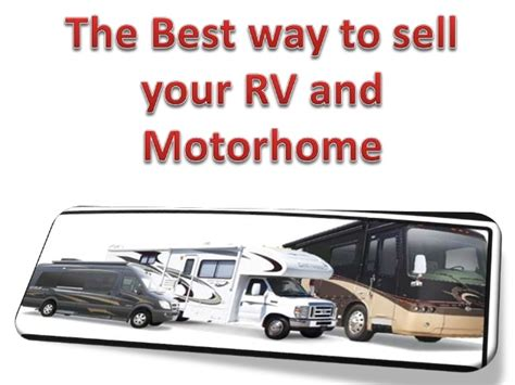 fastest way to sell your house the best way to sell your rv and motor home