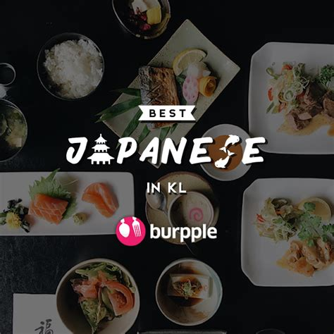 best japanese restaurant in best japanese restaurants in kl japanese burpple guides