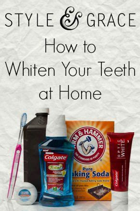 how to whiten your teeth at home from style e grace