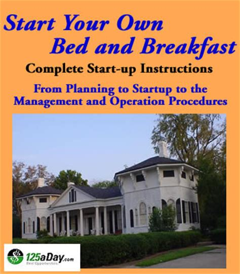 owning a bed and breakfast start your own bed and breakfast
