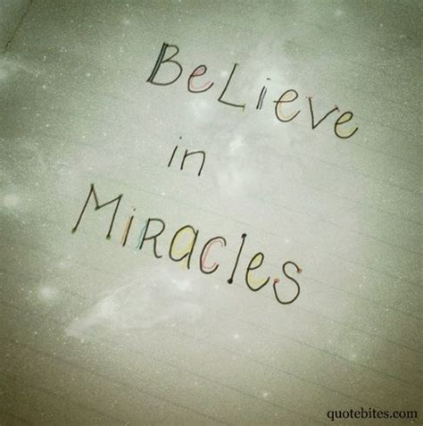 I Believe In Miracles Threes Emir 1 17 best images about miracles do happen on