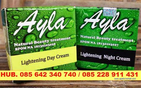 Pemutih Ayla kosmetik herbal quot ayla quot siang dan malam membuat