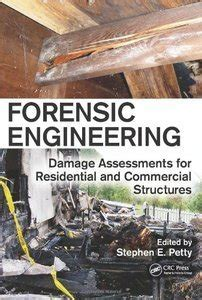 forensic engineering damage assessments for residential and commercial structures books forensic engineering damage assessments for residential