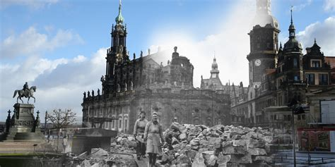 shou dresden on 70th anniversary of dresden bombing now and then