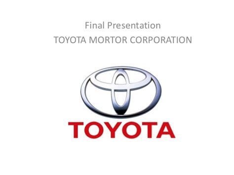 Toyota Financial Services Corporation Ppt Of Toyota Financial Management