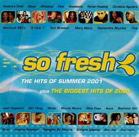 garage hits 2000 various so fresh the hits of summer 2001 plus the