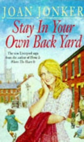 back in your own backyard stay in your own back yard molly bennett and nellie mcdonough book 1 by joan jonker