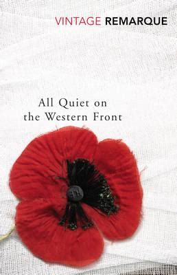 all on the western front book report all on the western front erich remarque