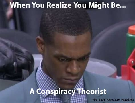 Conspiracy Theorist Meme - websites alternative news the last american vagabond
