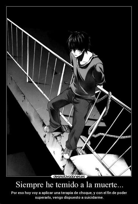 imagenes suicidas de anime siempre he temido a la muerte desmotivaciones