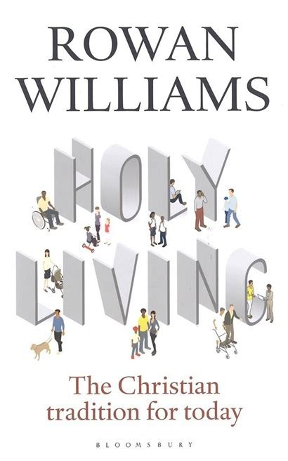 holy living the christian tradition for today by rowan