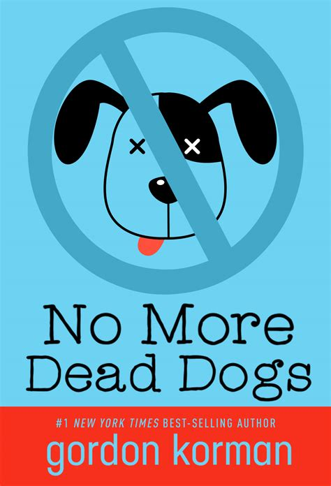the book no pictures no more dead dogs 171 gordon korman
