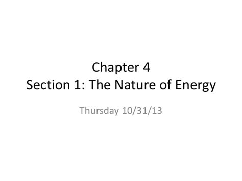 section 1 the nature of energy kinetic and potential energy