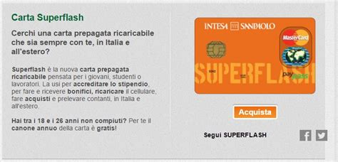 carta prepagata intesa la carta di credito prepagata superflash di intesa