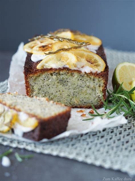 Zitronen Rosmarin Kuchen Mit Mohn Zum Kaffee Dazu