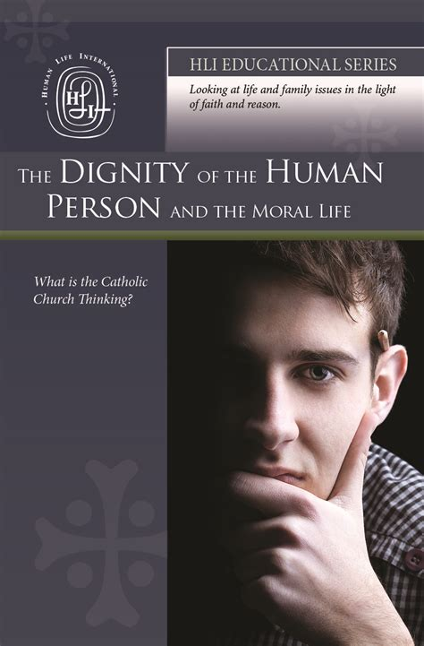 The Moral Series the dignity of the human person and the moral hli education series