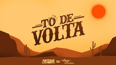 DJ Matheus Lazaretti - Tô de Volta ft. Samuel Barbosa