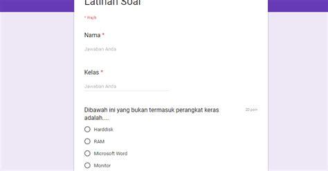 cara membuat form kuesioner cara membuat kuesioner online menggunakan google form