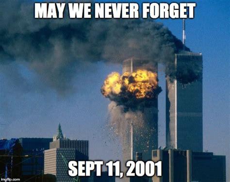 September 11 Memes - world trade center imgflip