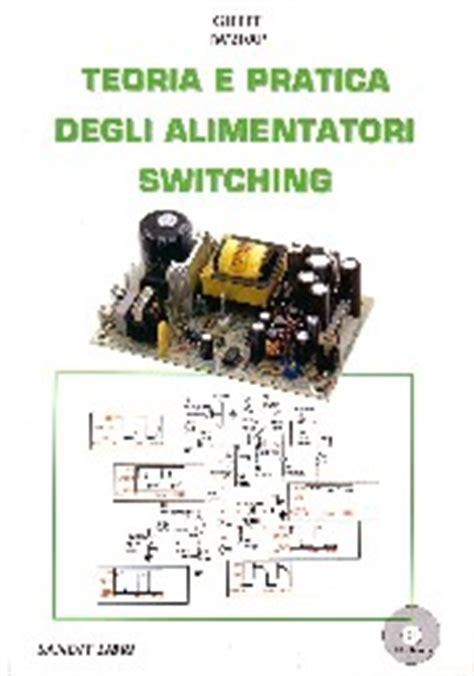 schemi alimentatori switching alimentatori switching e normali schemi inverter