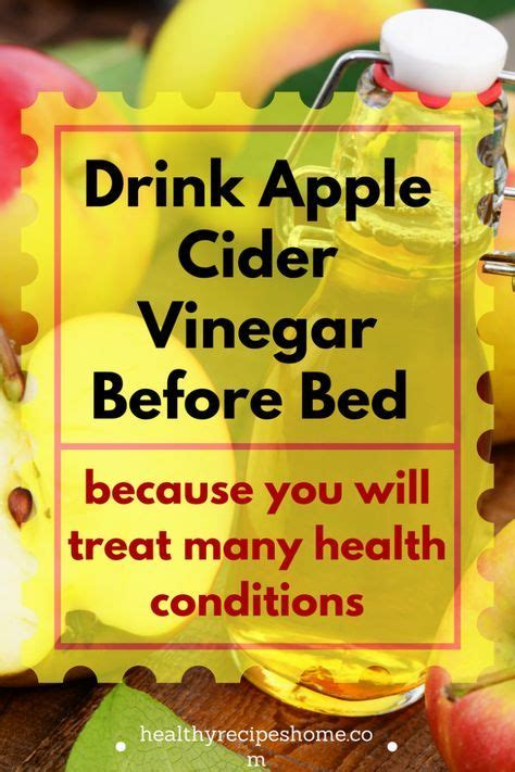 benefits of drinking apple cider vinegar before bed 1831 best health images on pinterest natural remedies