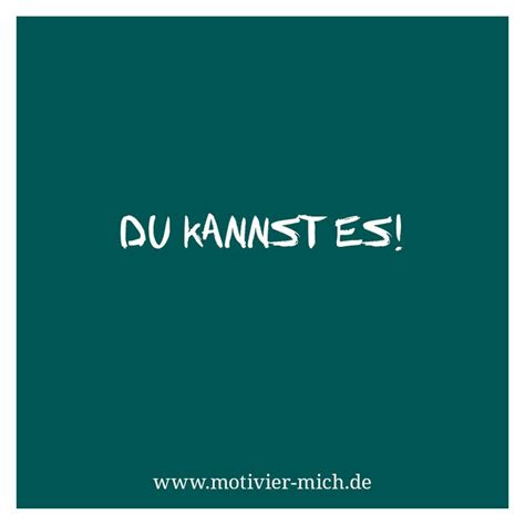spruch motivation spruch motivation 220 ber 1 000 ideen zu lustige
