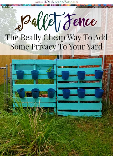 cheap way to cover a chainlink fence a designer at home