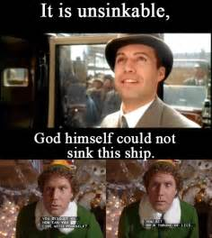 Elf Movie Meme - while watching titanic kylie ruffin told me to make a