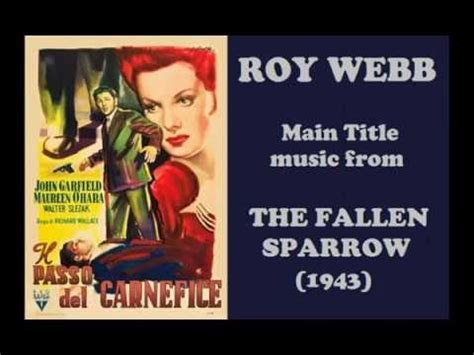 film the fallen sparrow roy webb music from the fallen sparrow 1943 film noir