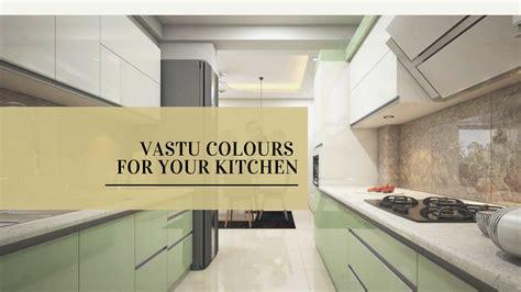 tips  vastu colours  kitchens  indian homes