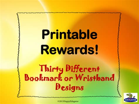 printable reward bookmarks reward and reminder wristbands by kaz526 teaching
