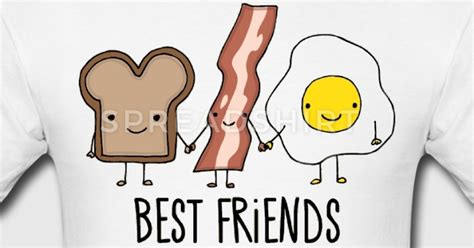 pictures for friends best friends breakfast t shirt spreadshirt