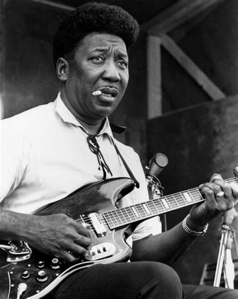 Muddy Waters | muddy waters quotes quotesgram