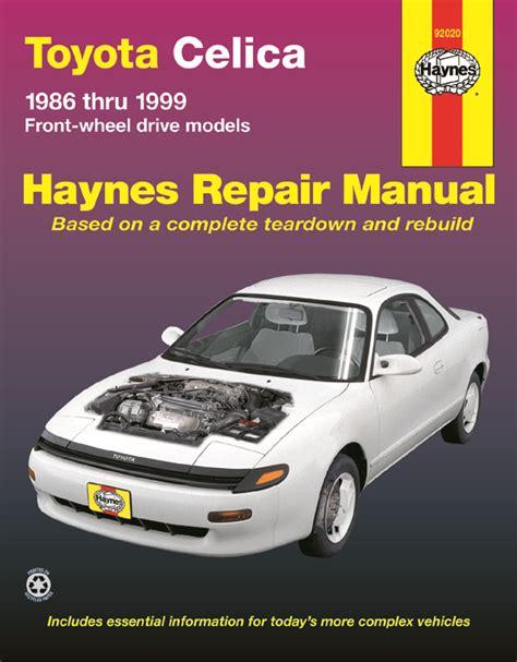 auto manual repair 1984 toyota celica engine control toyota celica fwd 86 99 haynes repair manual haynes manuals