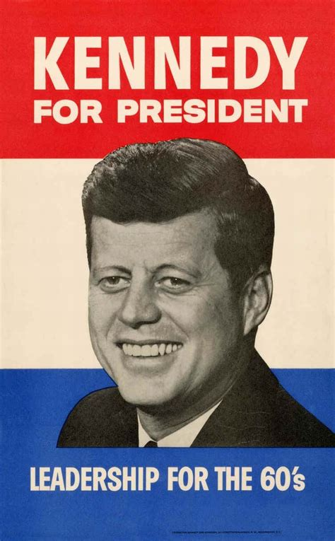 printable poster of u s presidents 1960 john f kennedy caign poster appeals to america