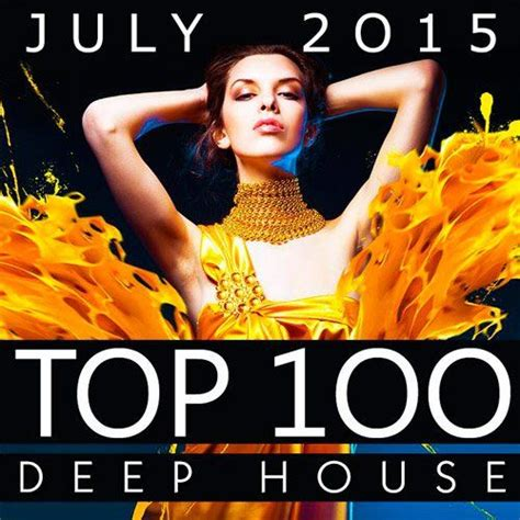 top 100 house music top house songs 28 images best house 2014 house songs housemusicsongs best house