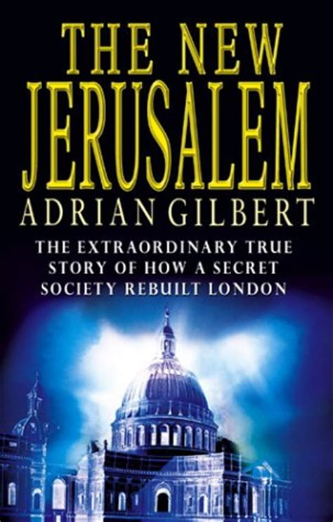 the new jerusalem by adrian g gilbert reviews