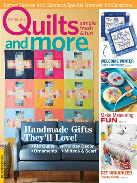 Quilts And More Quilts And More Winter 2014 Allpeoplequilt