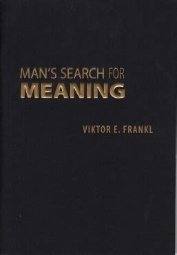 mans search for meaning man s search for meaning the trinity forum