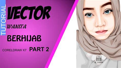 tutorial menggambar wanita berhijab tutorial vector wanita berhijab part 2 youtube