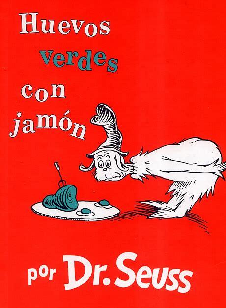 libro huevos verdes con jamon dr seuss escribi 243 un libro con solo 50 palabras distintas la piedra de s 237 sifo