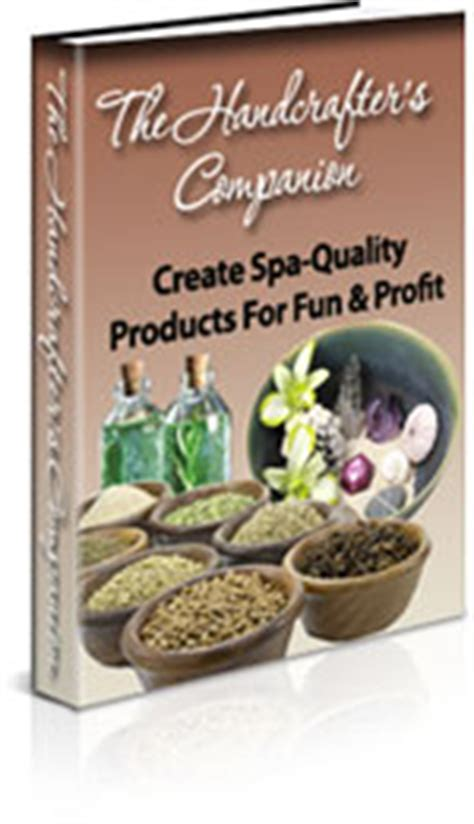 Handcrafters Companion - 71 of the world s best soap recipes