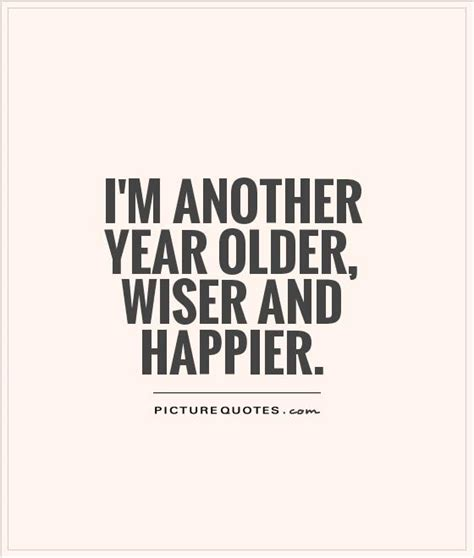 awesome aging happier healthier smarter and younger than yesterday books aging quotes aging sayings aging picture quotes page 3