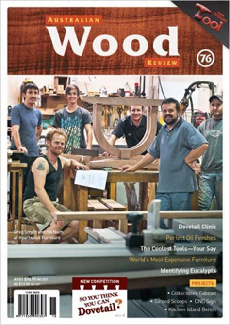 australian woodworking magazines australian wood review back issue 76 interwood tools