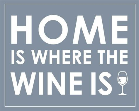 Home Is Where The Is wine mensville