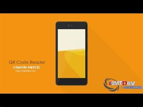 xamarin spinner tutorial xamarin android tutorial simple qr code reader youtube